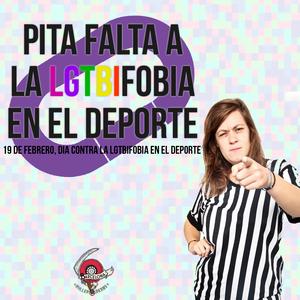ANTE CONDUCTAS LGTBIFÓBICAS EN EL DEPORTE, ¡PITA FALTA!