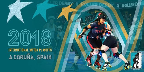 INTERNATIONAL WFDTA PLAY-OFFS EN A CORUÑA!